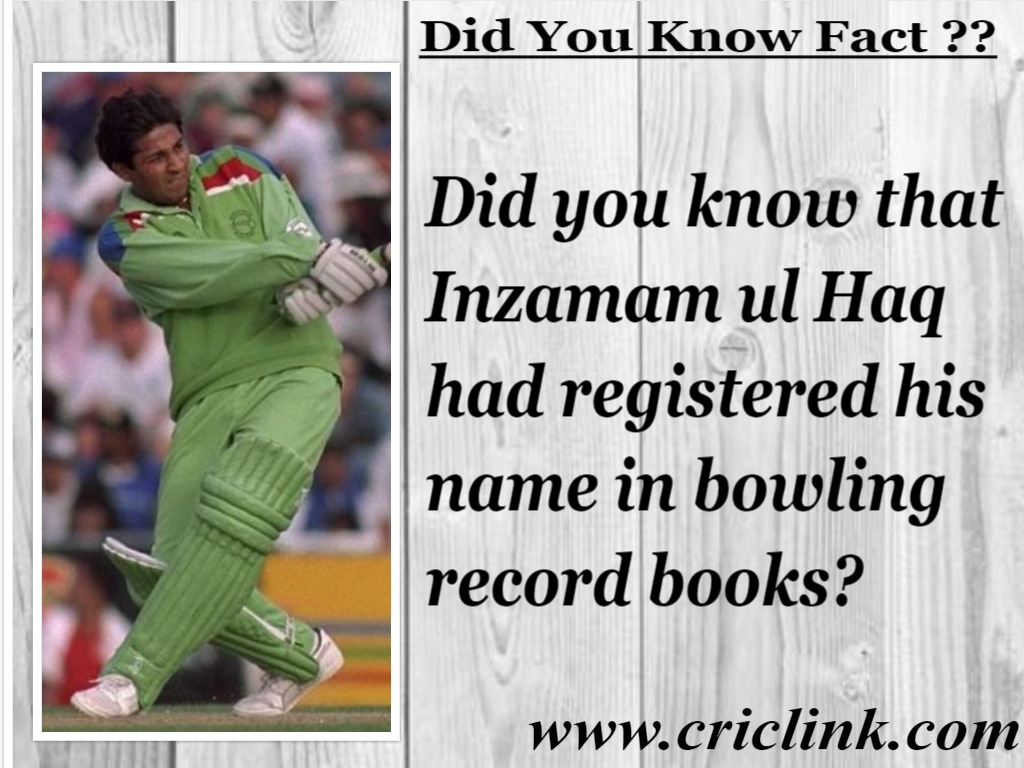 bowling record made by Inzamam ul Haq.