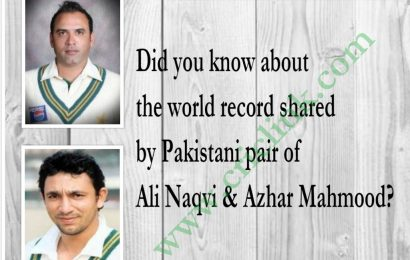 Did you know: Record of Pakistani pair Ali Naqvi & Azhar Mahmood?
