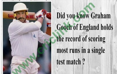 Did you know! Graham Gooch had scored most runs in a test match ?