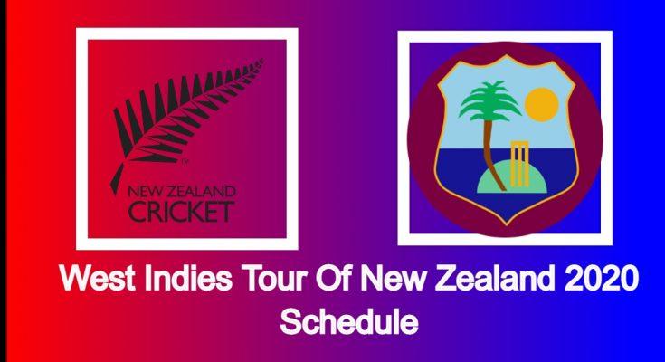 West Indies tour of New Zealand 2020 schedule