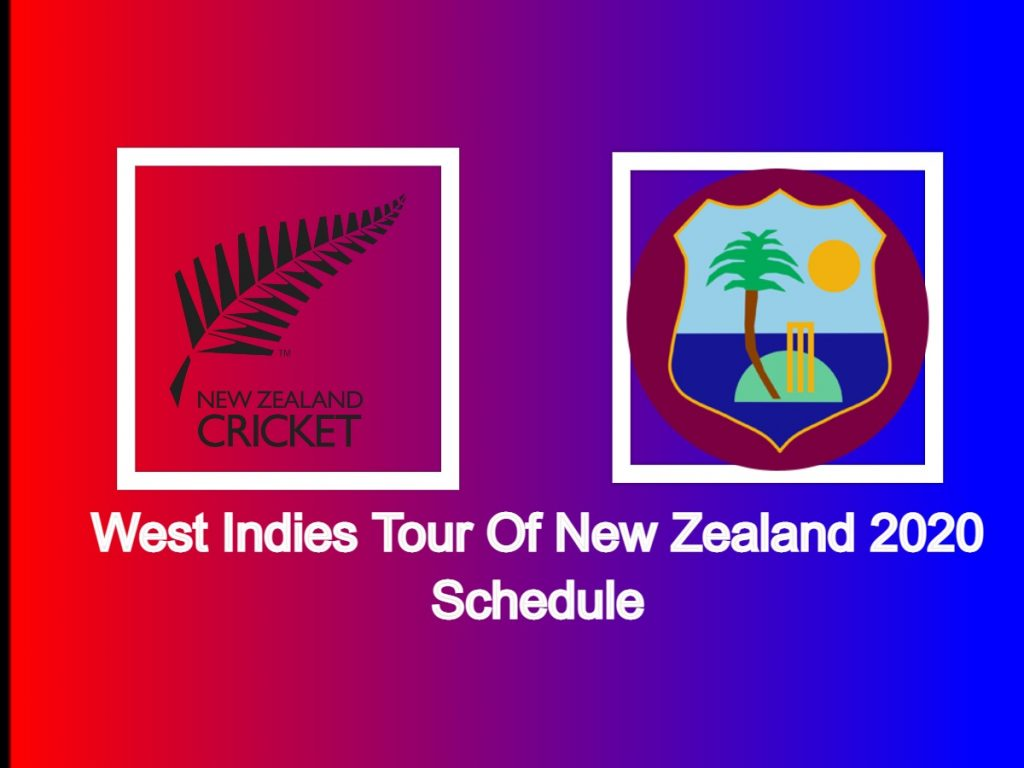 West Indies tour of New Zealand 2020 schedule