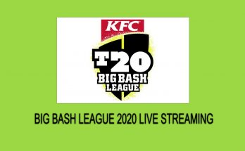 Big Bash League 2020 Live Streaming & Broadcast