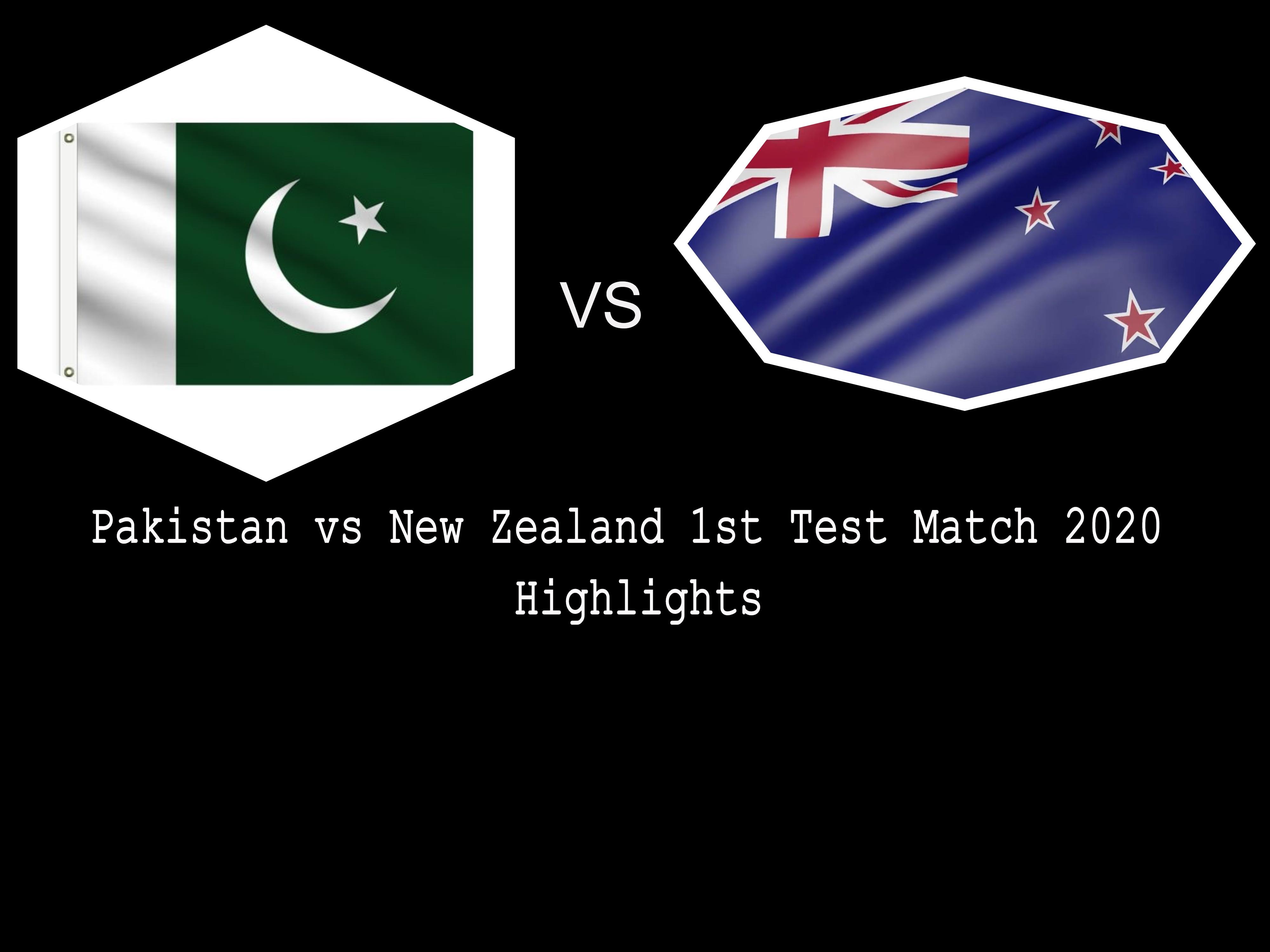 Pakistan vs New Zealand 1st Test Match 2020 Highlights