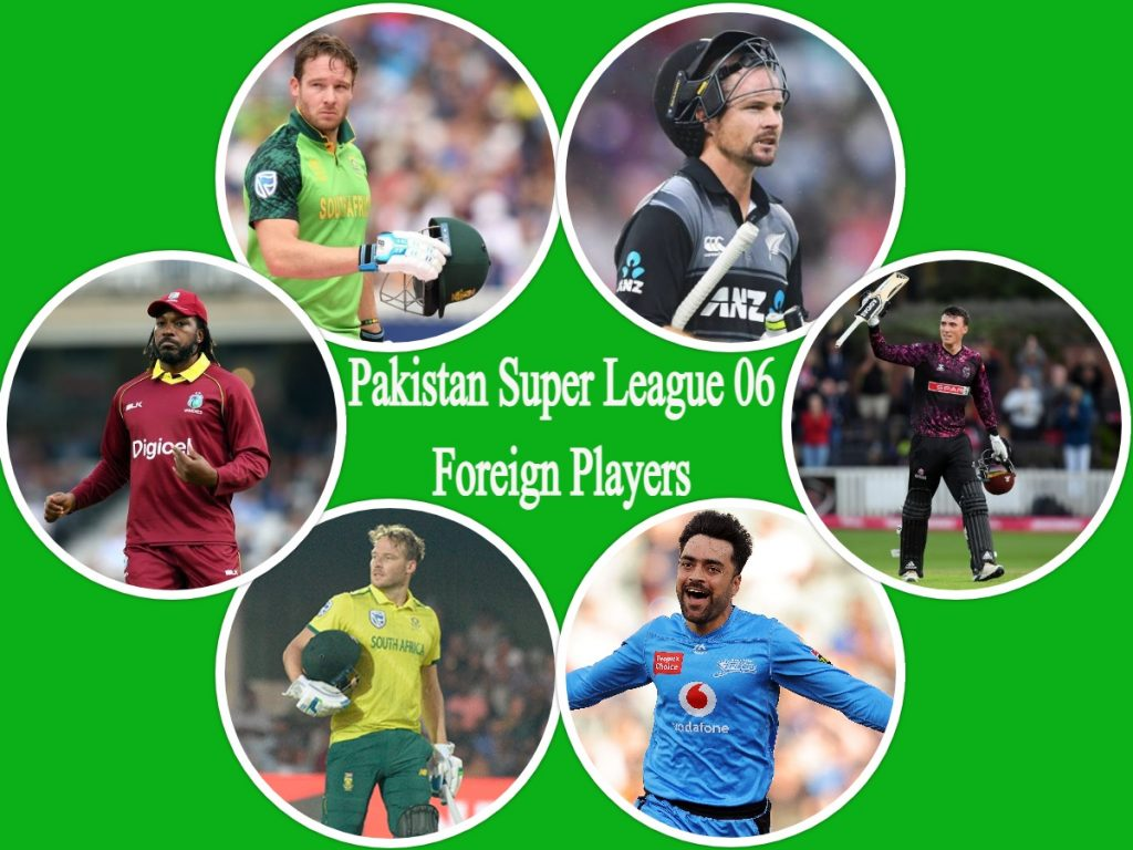 Pakistan Super League 6 Foreign Players