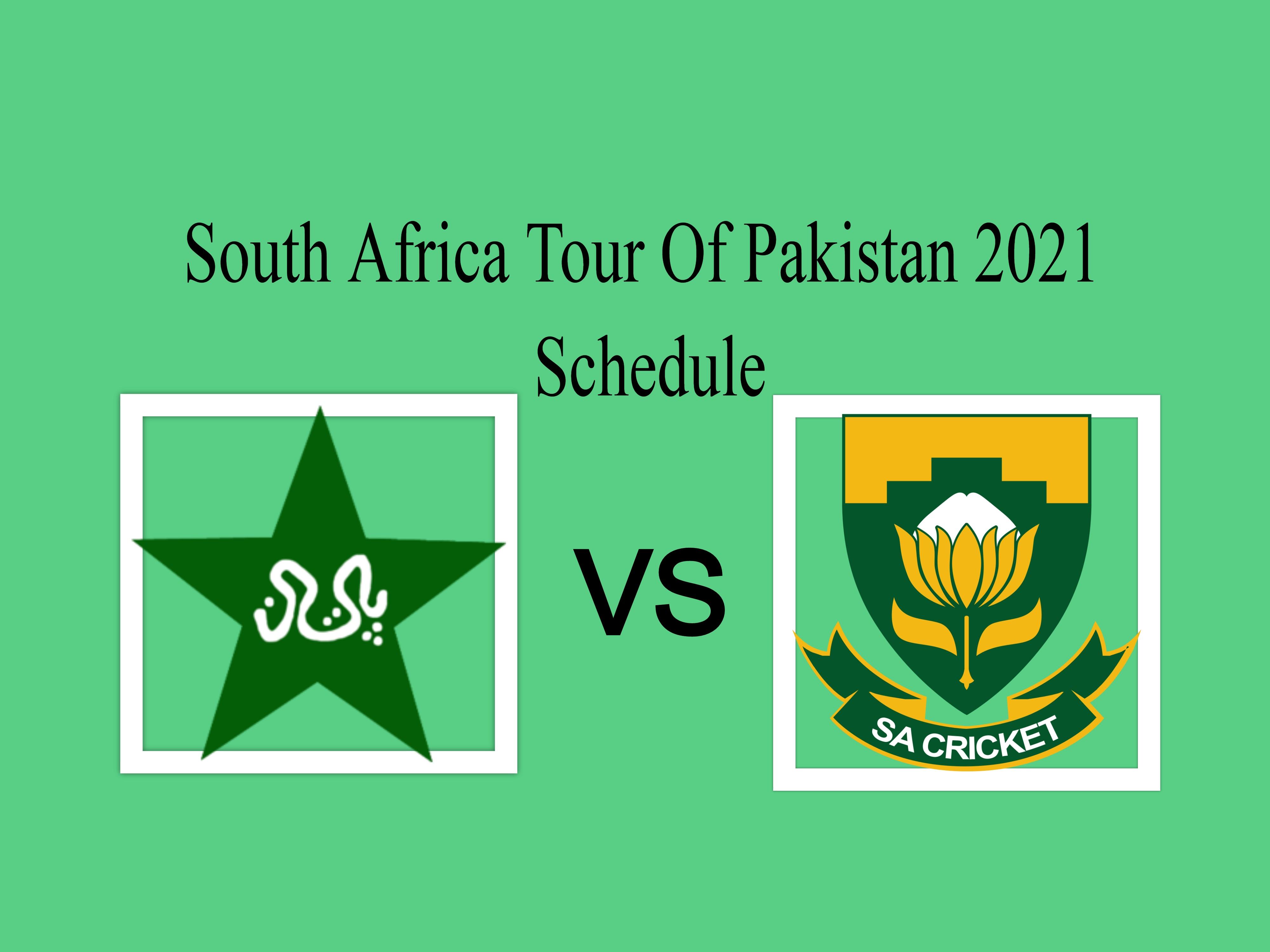 Pakistan vs South Africa 2021 Schedule